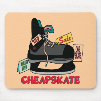 Funny Cheapskate T-shirts Gifts Mouse Pad
