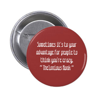 Funny Composer Quotes - Monk 6 Cm Round Badge