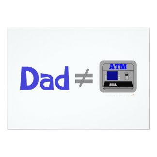 Funny Dad Not Equal ATM 13 Cm X 18 Cm Invitation Card
