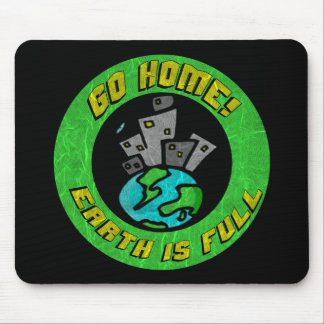 Funny Earth Is Full T-shirts Gifts Mouse Pad