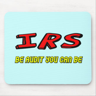 Funny IRS Audit T-shirts Gifts Mouse Pad