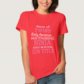 Funny Mom of Twins Multiple Babies T-shirts