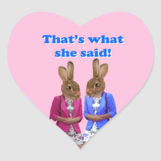 Funny that's what she said text heart sticker