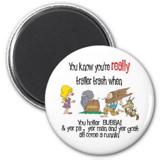Funny Trailer Park Shirt 6 Cm Round Magnet