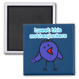Funny tweet square magnet