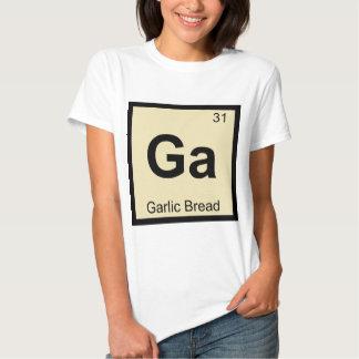 Ga - Garlic Bread Chemistry Periodic Table Symbol Tee Shirts