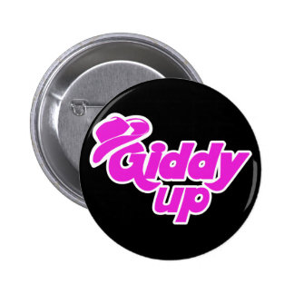 Giddy up Cowgirl 6 Cm Round Badge