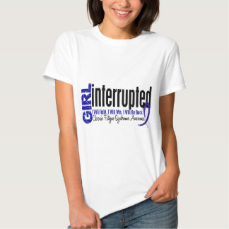 Girl Interrupted CFS Chronic Fatigue Syndrome T Shirts