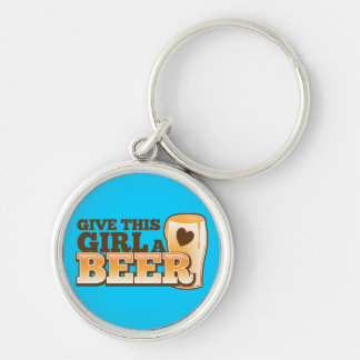 GIVE THIS GIRL A BEER design from The Beer Shop Silver-Colored Round Key Ring