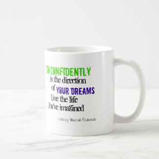 Go Confidently in the Direction of Your Dreams Basic White Mug