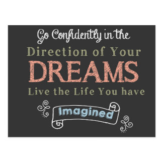 Go Confidently in The Direction Of Your Dreams Postcard