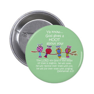 God Gives a Hoot Owls 6 Cm Round Badge