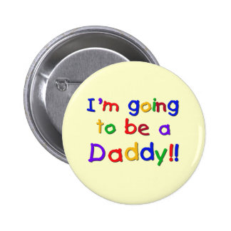 Going to be a Dad-Primary Colors 6 Cm Round Badge