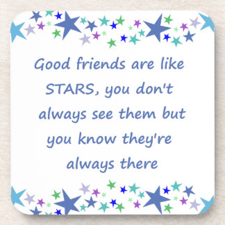 Good Friends are like Stars Inspirational Quote Drink Coasters