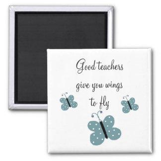 Good Teachers Message Square Magnet