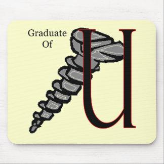 Graduate Of Screw U T-shirts Gifts Mouse Pad