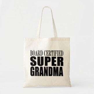 Grandmother Grandmas Board Certified Super Grandma Budget Tote Bag