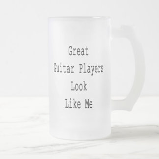 Great Guitar Players Look Like Me Frosted Glass Mug