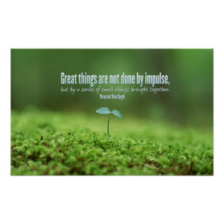Great Thing Inspirational Poster Print