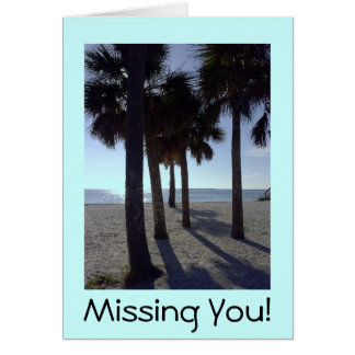 Greeting Card Beach Palm Trees Missing You!