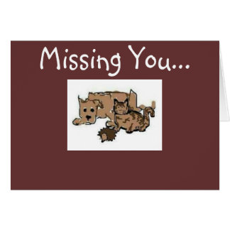 """Greeting Card --- """"Missing You"""""""