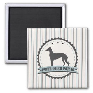 Greyhound Retired Racer 45 mph Lazy Dog Square Magnet