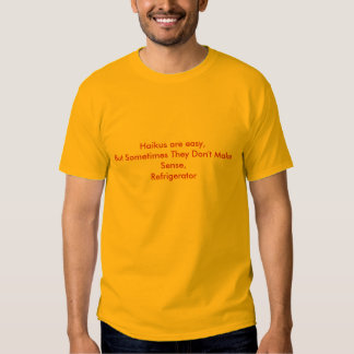 Haikus are easy t-shirts