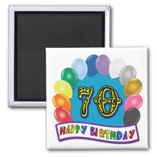 Happy 70th Birthday with Balloons Square Magnet