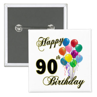 Happy 90th Birthday Gifts and Birthday Apparel 15 Cm Square Badge