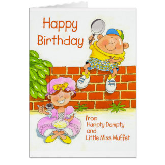 Happy Birthday from Humpty and Little Miss Muffet Greeting Card