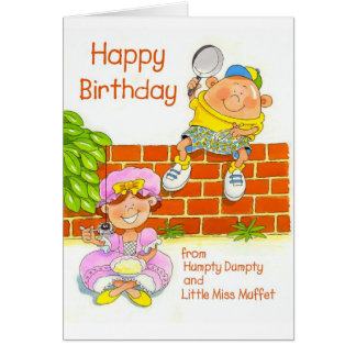 Happy Birthday from Humpty and Little Miss Muffet. Greeting Card