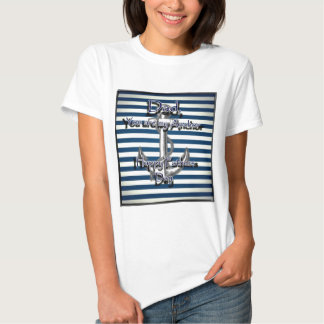 Happy Fathers Day Anchor T-shirts