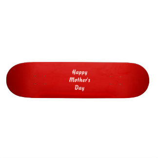 Happy Mothers Day. Red and Pink. Custom 19.7 Cm Skateboard Deck