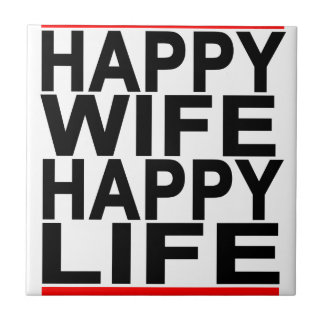 HAPPY WIFE HAPPY LIFE.png Small Square Tile