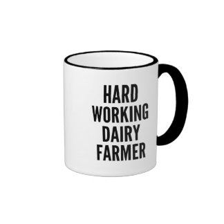Hard Working Dairy Farmer Ringer Mug