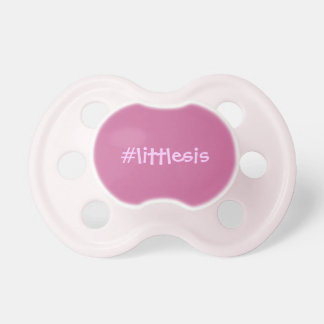 Hashtag little sis pacifiers