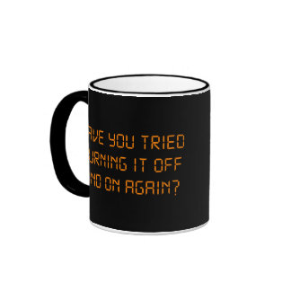 Have You Tried Turning It Off And On Again? Ringer Mug