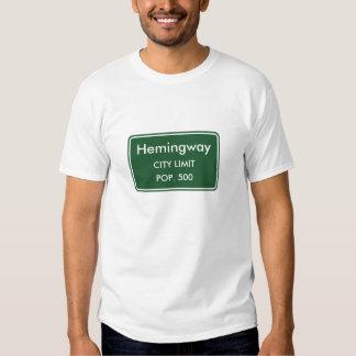 Hemingway South Carolina City Limit Sign Tee Shirts