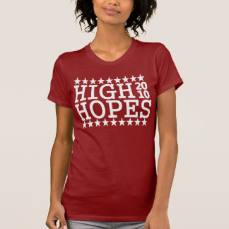 HIGH HOPES 2010 T SHIRTS