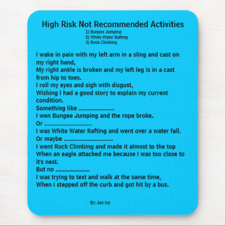 High Risk Not Recommended Activities Mouse Pad