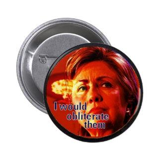 Hillary obliterate Button