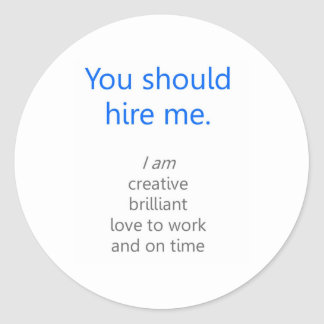 Hire me round sticker