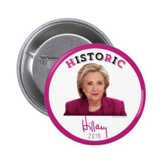 HistoRiC - 2016 Hillary Clinton for President 6 Cm Round Badge