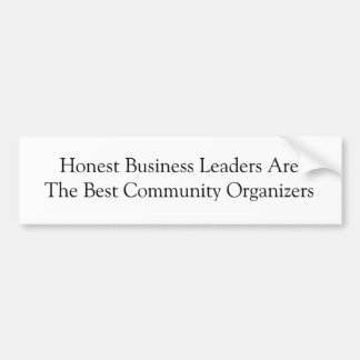 Honest Business Leaders Bumper Sticker