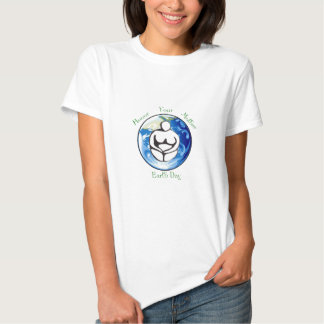 Honor your mother for earthday shirts
