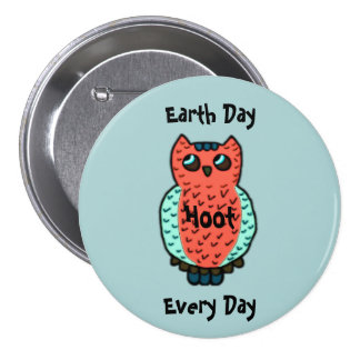 Hoot Owl Earth Day 7.5 Cm Round Badge
