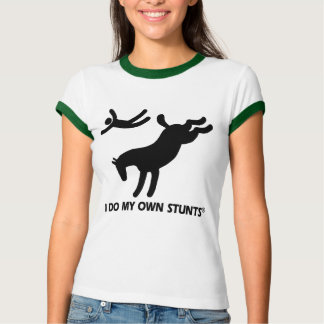 Horse My Own Stunts T-shirt