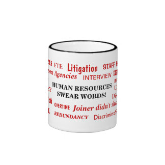 Human Resources Swear Words Annoying Funny Joke Ringer Mug