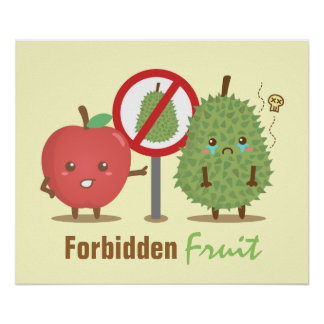 Humorous, Forbidden Fruit, Apple and Durian Poster