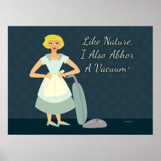 I Abhor a Vacuum Poster